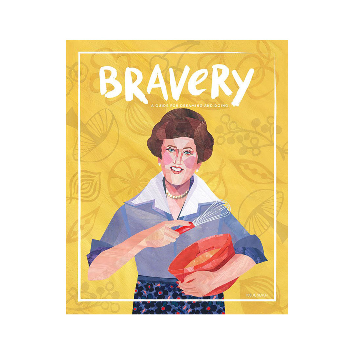 Bravery Magazine issue 7 / Julia Child