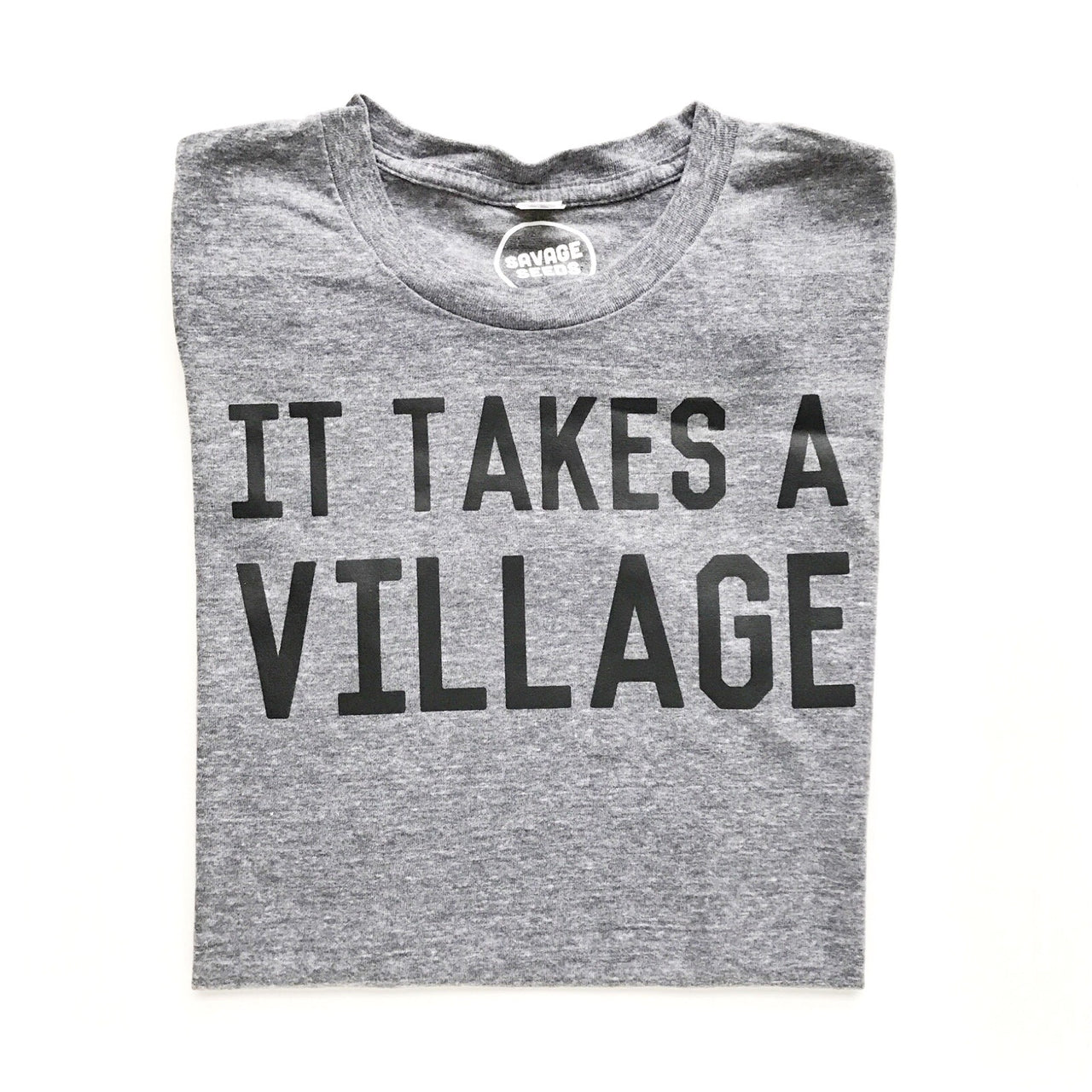 t-shirt it takes a village (grey, unisex)