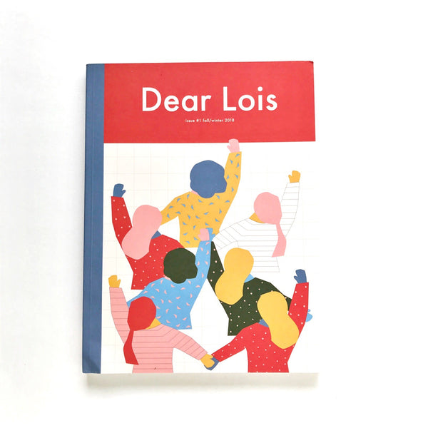 dear lois magazine issue 1