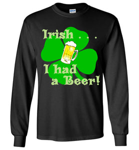 Irish . . .I had a Beer!