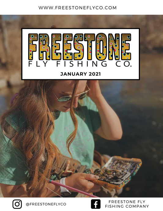 Freestone Fly Guide - January 2021