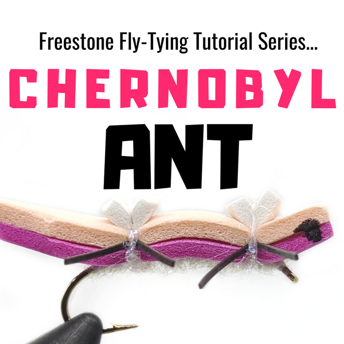 Chernobyl Ant Fly-Tying Tutorial