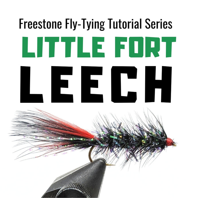 Little Fort Leech Fly-Tying Tutorial