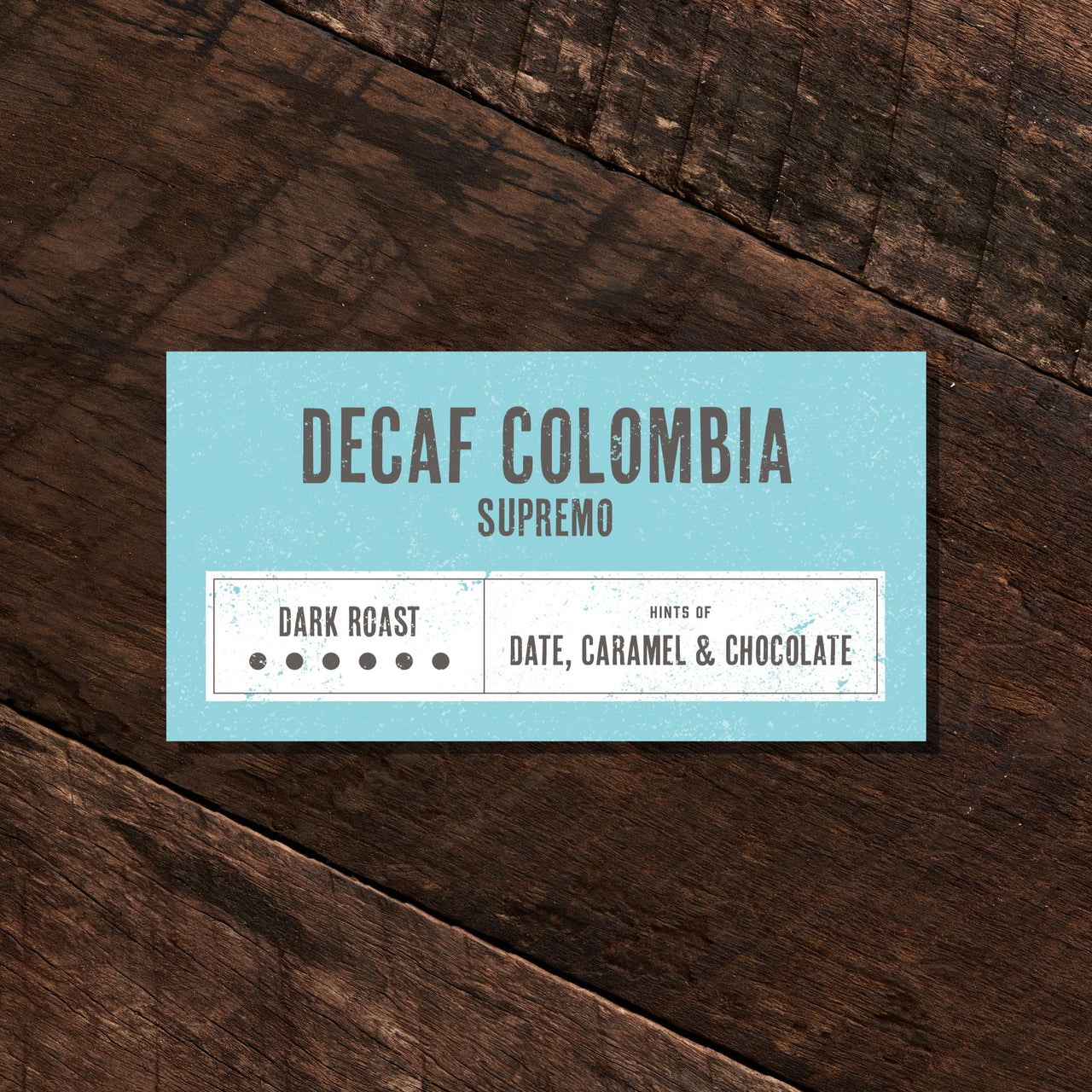 Decaf Colombian Supremo – Dark Roast