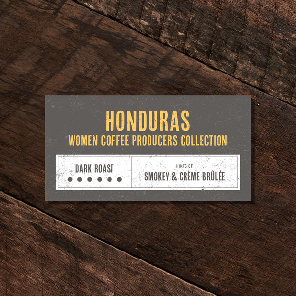 Honduras Women Coffee Producers  – Dark Roast
