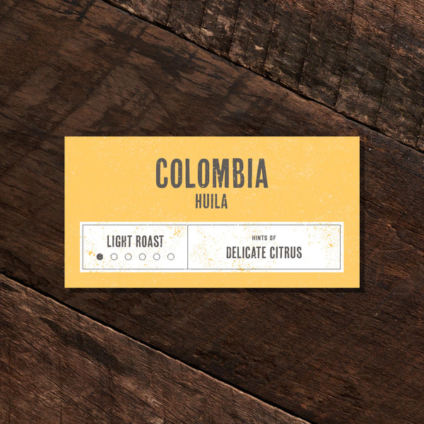 Colombia Huila – Light Roast