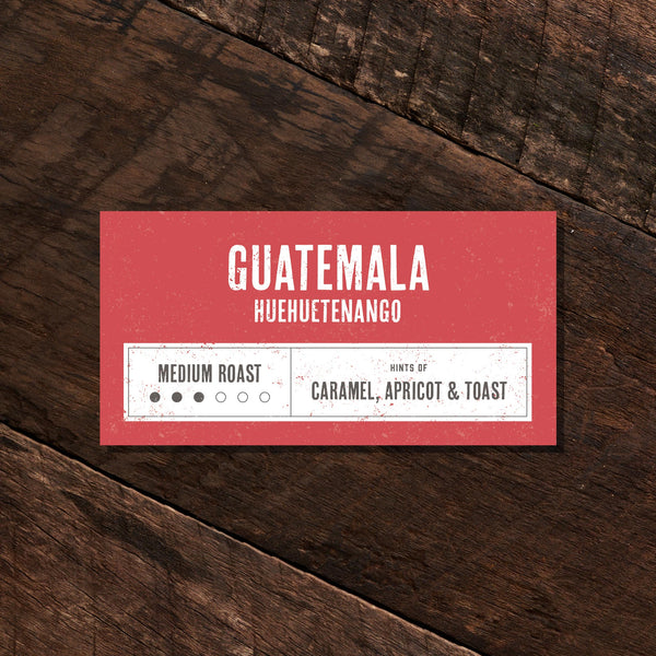 Guatemala Huehuetenango – Medium Roast