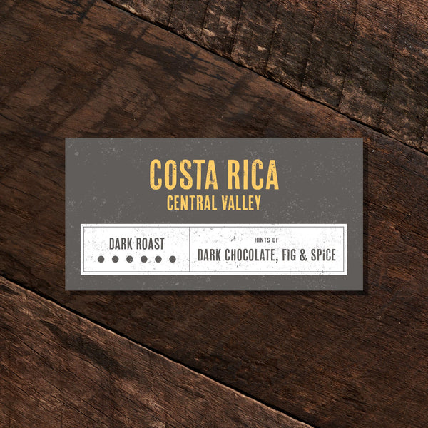 Costa Rica Central Valley – Dark Roast