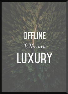 Offline is luxus