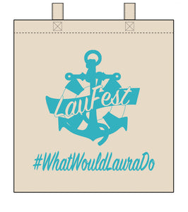 """What Would Laura Do"" Tote Bag"