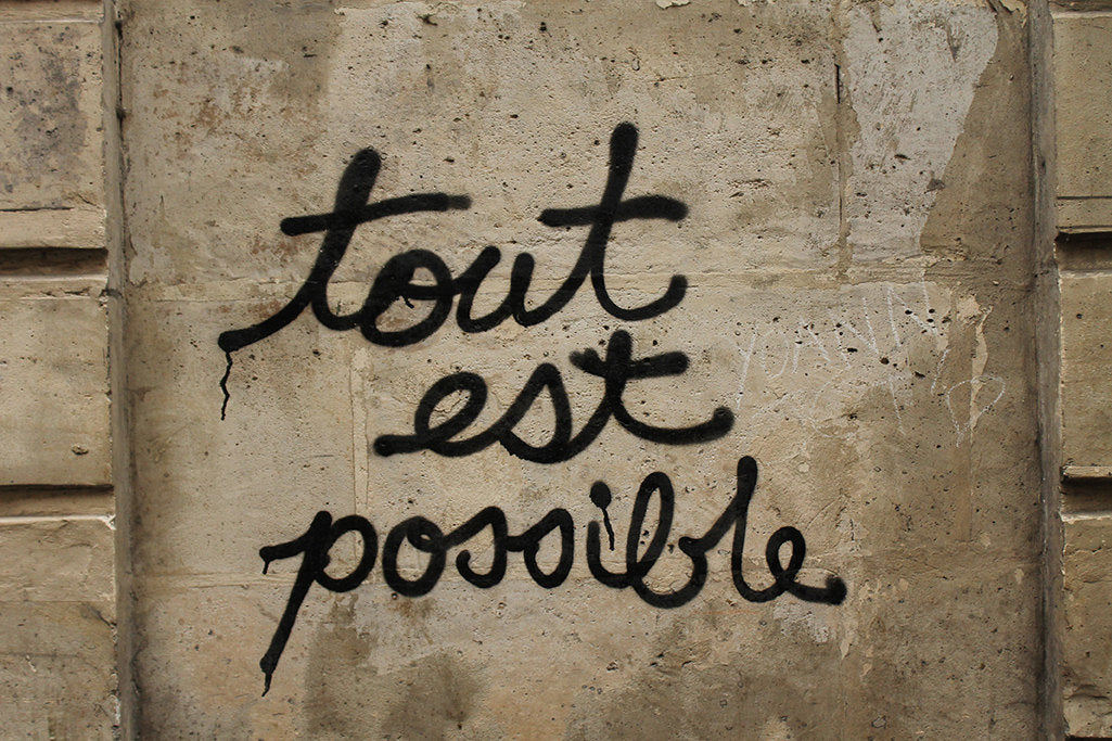 All is possible Graffiti - Every Day Paris
