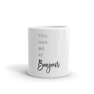 You Had me At Bonjour Mug - Every Day Paris