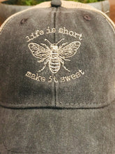 Load image into Gallery viewer, Life is Short Make it Sweet Hat