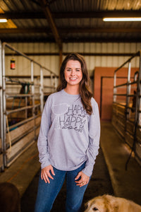 Happy is as Happy Does Long Sleeve Tee