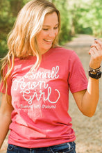 Small Town Girl (living her dream) Tee