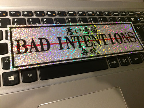 BAD INTENTIONS Sparkle Slap Sticker - ToxicVinyls