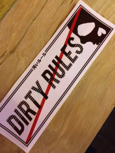 DIRTY RULES BW Slap Sticker