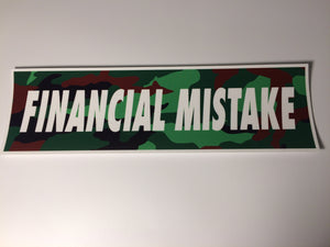 Financial Mistake Slap Sticker - ToxicVinyls