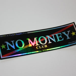 Black NO MONEY CLUB Chrome Oilslick Slap Sticker