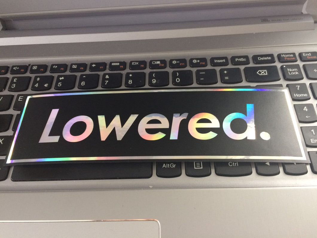 Lowered Layered  Slap Sticker