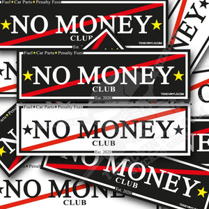 No MONEY CLUB SLAP STICKER TOXICVINYLS BLACK OR WHITE