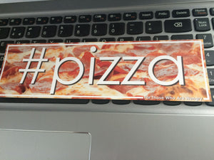 #pizza Slap Sticker - ToxicVinyls