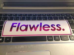 Flawless. Layered  Slap Sticker - ToxicVinyls