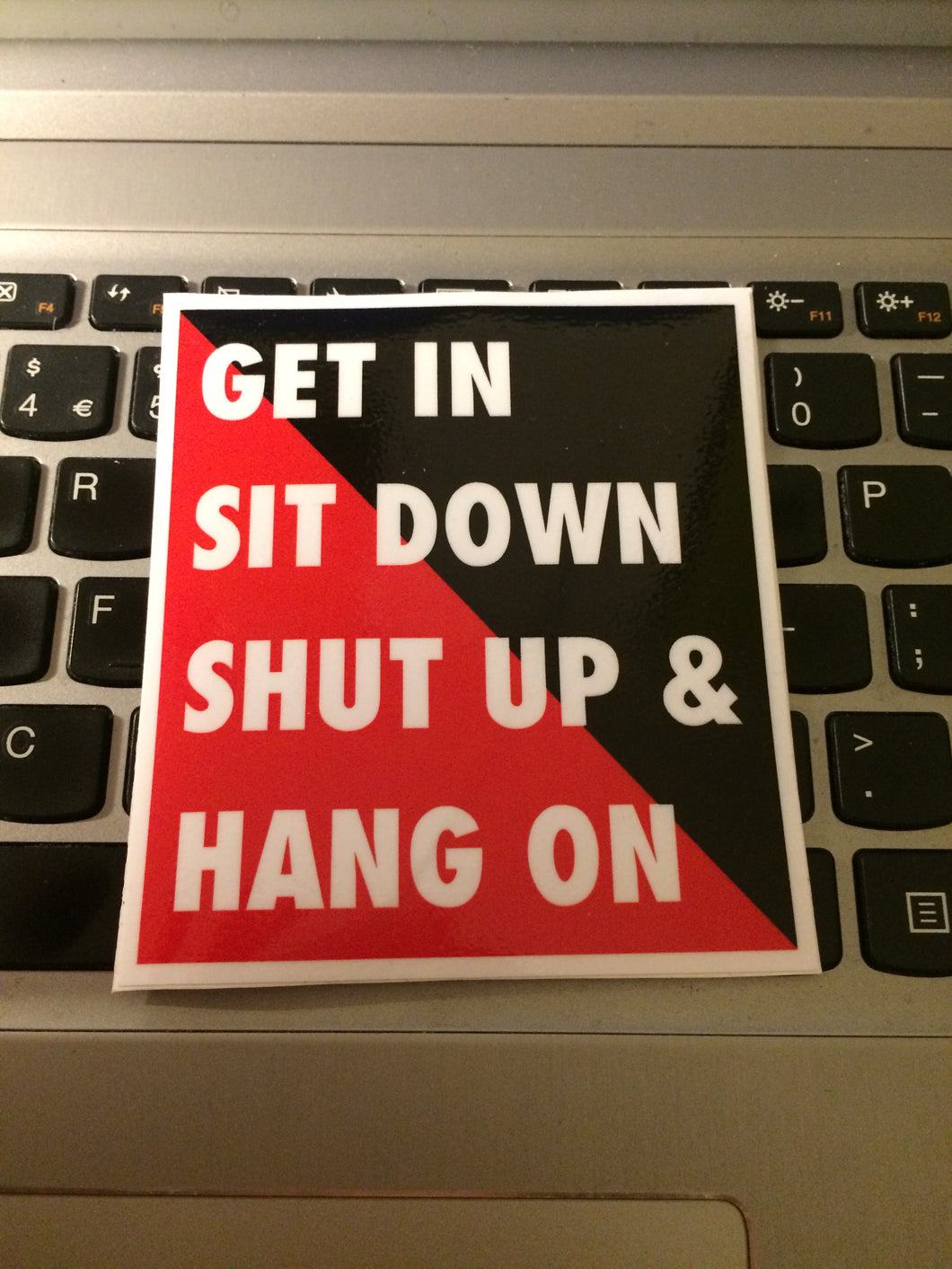 GET IN SIT DOWN square Slap Sticker