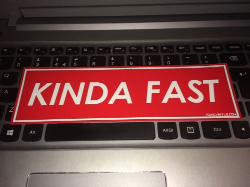 Kinda Fast Slap Sticker