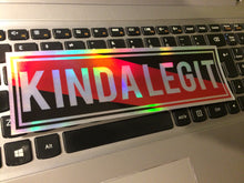 KINDA LEGIT Oilslick chrome Slap Sticker