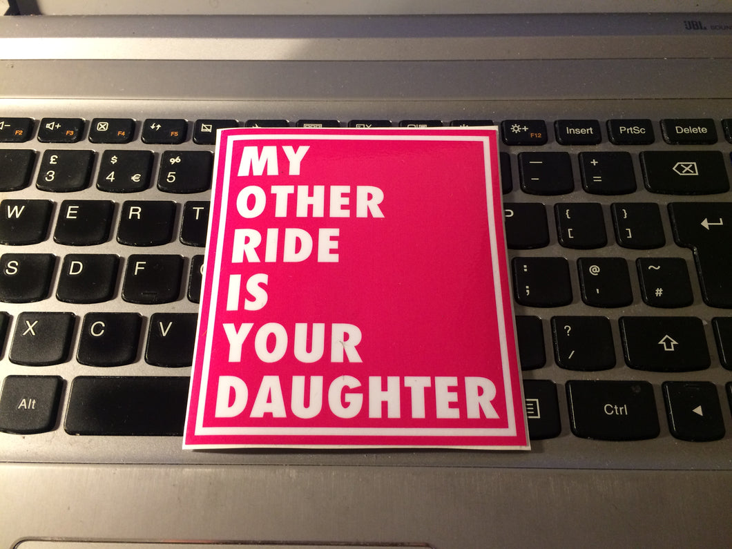 MY OTHER RIDE square Slap Sticker