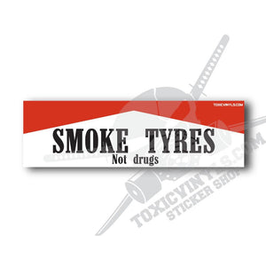 smoke tyres car slap sticker toxicvinyls