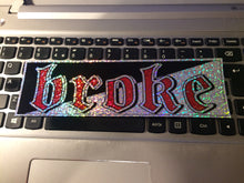BROKE Sparkle Slap Sticker