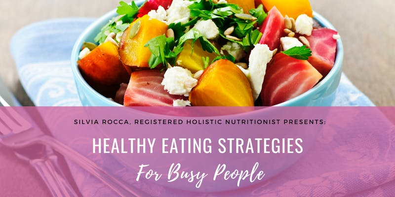 Healthy Eating Strategies for Busy People