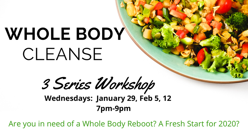 Whole Body Cleanse - 3 Series Workshop