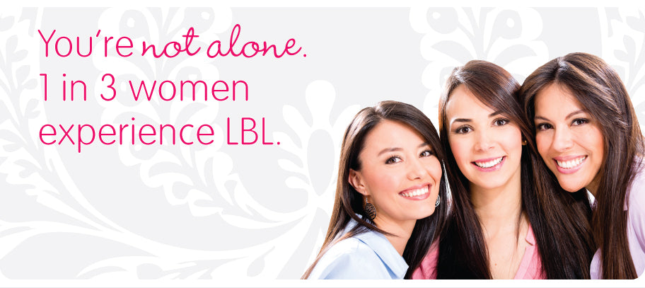 You're not alone. 1 in 3 women experience light bladder leakage. Click here to shop.