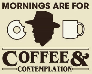 "Stranger Things ""Mornings are for Coffee..."" Color Vinyl Decal"