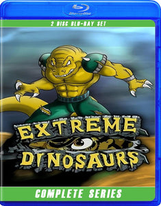 EXTREME DINOSAURS THE COMPLETE SERIES BLU RAY!