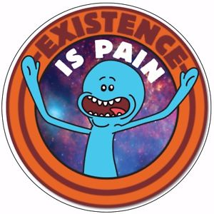 Mr Meeseeks Existence is Pain Color Decal