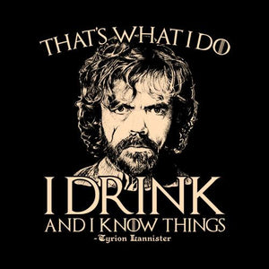 "Game of Thrones ""I Drink and Know Things"" Tyrion Lannister Color Vinyl Decal"