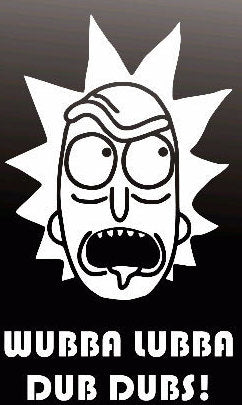 Rick & Morty Wubba Lubba - Vinyl Decal Sticker