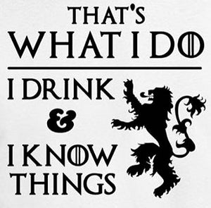 That's What I Do Game of Thrones Vinyl Decal Sticker