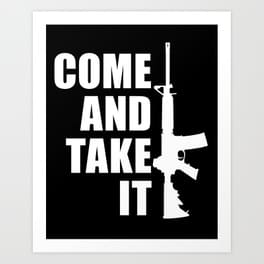 Come and Take It Vinyl Decal/Sticker