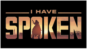 "Mandalorian ""I Have Spoken"" Decal Sticker"