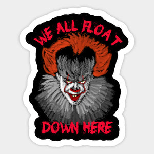 "IT:  Pennywise ""We All Float Down Here"" Color Vinyl Decal"