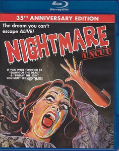 Nightmare:  UNCUT Out-Of-Print Blu Ray