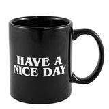 Drinkware Have A Nice Day Coffee Mug - HyperbrainStudios.com