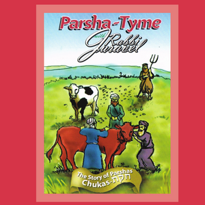 Parshas Chukas - Story Tyme with Rabbi Juravel