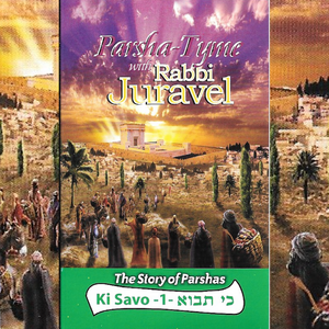 Parshas Ki Savo Vol. 1 - Story Tyme with Rabbi Juravel