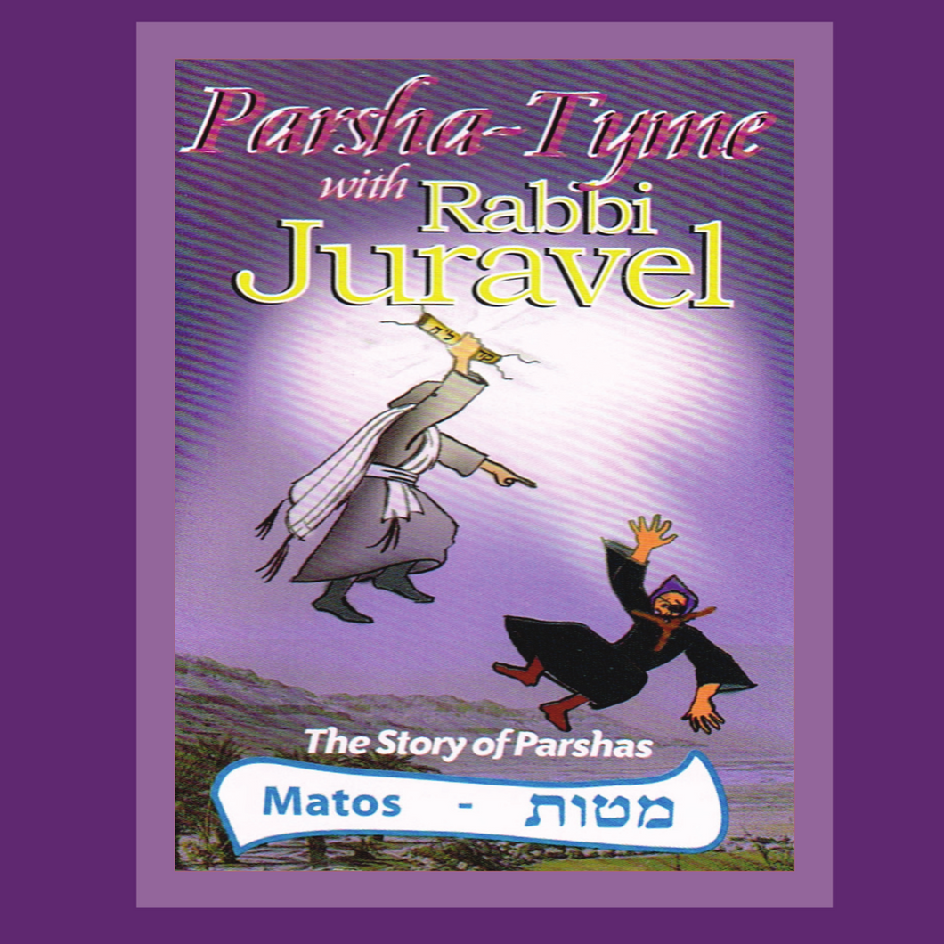 Parshas Matos - Story Tyme with Rabbi Juravel